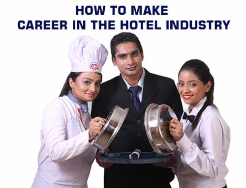 How to Make Career in the Hotel Industry
