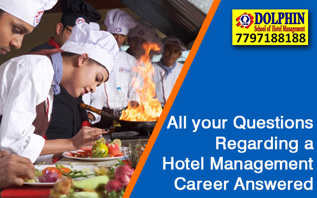 All Your Questions Regarding A Hotel Management Career Answered
