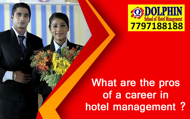 What Are The Pros Of A Career In Hotel Management?