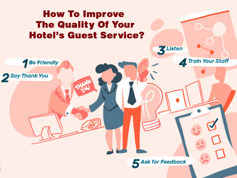How To Improve The Quality Of Your Hotel's Guest Service?