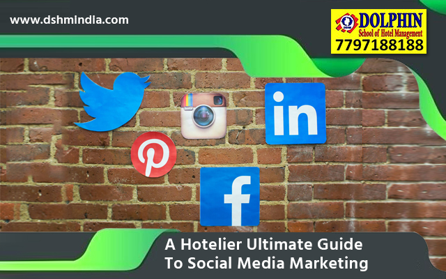A Hotelier's Ultimate Guide To Social Media Marketing: