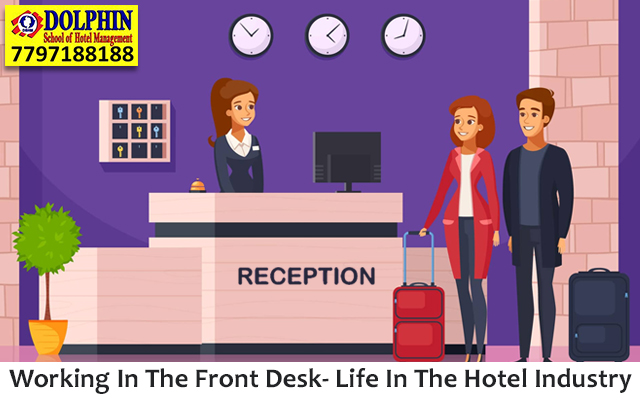 Working In The Front Desk- Life In The Hotel Industry
